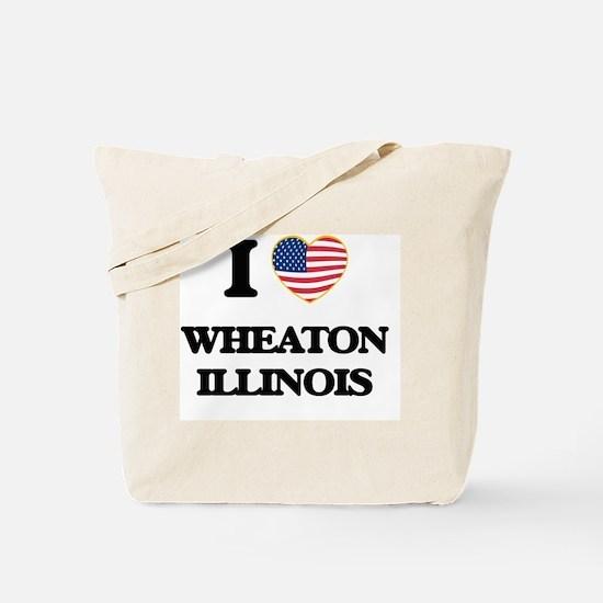 I love Wheaton Illinois Tote Bag