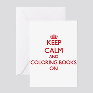 Keep Calm and Coloring Books ON Greeting Cards