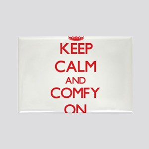Keep Calm and Comfy ON Magnets