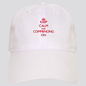 Keep Calm and Commencing ON Cap