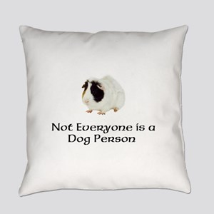 Not Everyone is a Dog Person Everyday Pillow