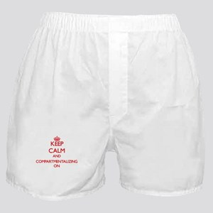 Keep Calm and Compartmentalizing ON Boxer Shorts
