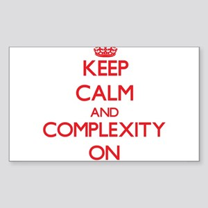 Keep Calm and Complexity ON Sticker