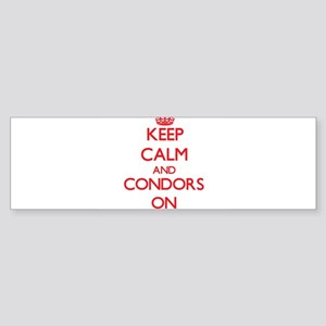 Keep Calm and Condors ON Bumper Sticker