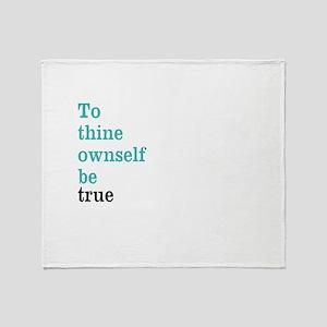 To thine ownself Throw Blanket