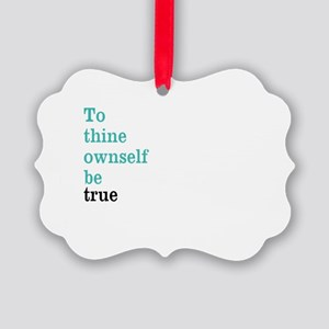 To thine ownself Ornament