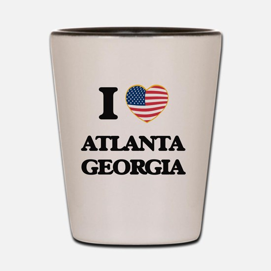 I love Atlanta Georgia Shot Glass