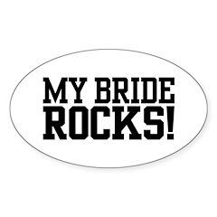 My Bride Rocks Oval Decal