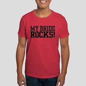 My Bride Rocks Dark T-Shirt