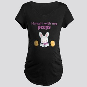 Hangin' with my Peeps Maternity T-Shirt