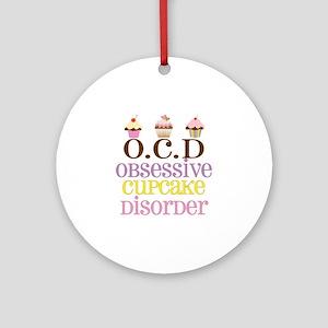 Obsessive Cupcake Disorder Ornament (Round)