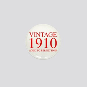 VINTAGE 1910 aged to perfection-red 300 Mini Butto