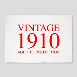 VINTAGE 1910 aged to perfection-red 300 5'x7'Area