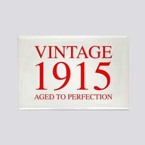 VINTAGE 1915 aged to perfection-red 300 Magnets