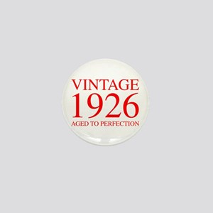 VINTAGE 1926 aged to perfection-red 300 Mini Butto