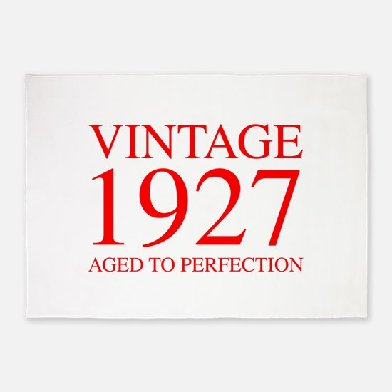 VINTAGE 1927 aged to perfection-red 300 5'x7'Area