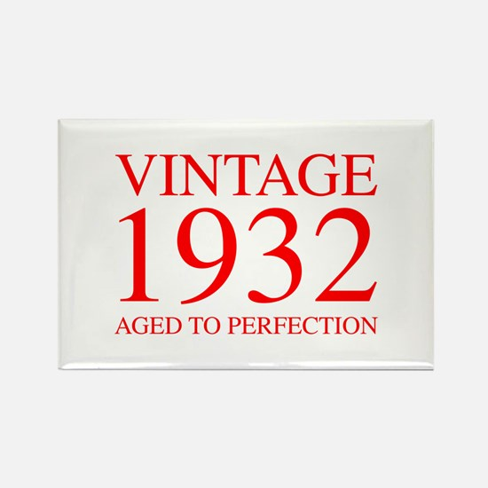 VINTAGE 1932 aged to perfection-red 300 Magnets