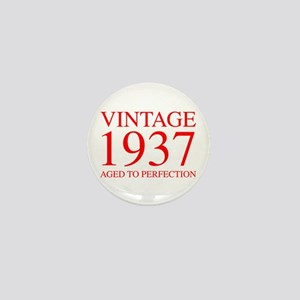 VINTAGE 1937 aged to perfection-red 300 Mini Butto