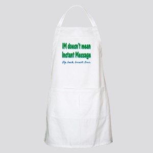 IM it doesn't mean Instant Me BBQ Apron
