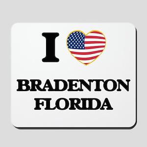 I love Bradenton Florida Mousepad