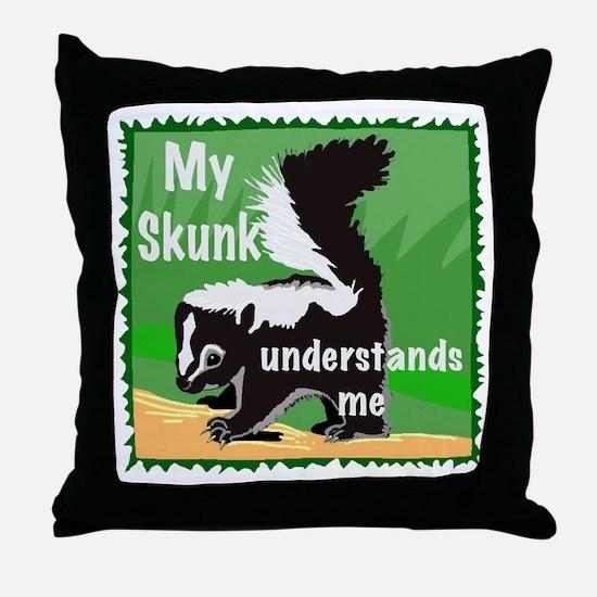 skunk understands me Throw Pillow