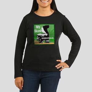 skunk understands me Women's Long Sleeve Dark T-Sh