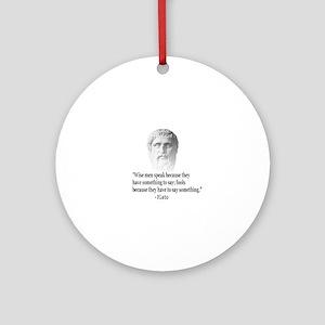 Quote By Plato Ornament (Round)