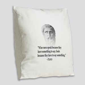 Quote By Plato Burlap Throw Pillow