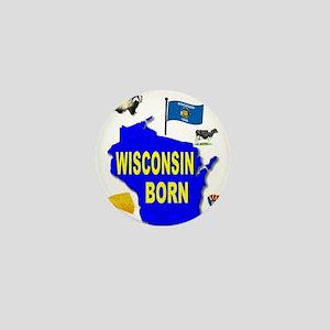 WISCONSIN BORN Mini Button