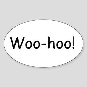 Woo-hoo! Oval Sticker