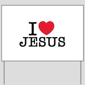 I Love Jesus Yard Sign