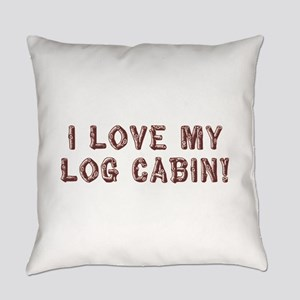 I Love My Log Cabin Everyday Pillow