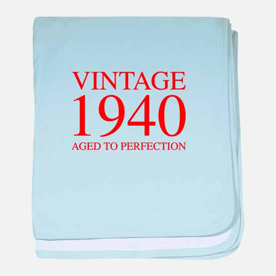 VINTAGE 1940 aged to perfection-red 300 baby blank
