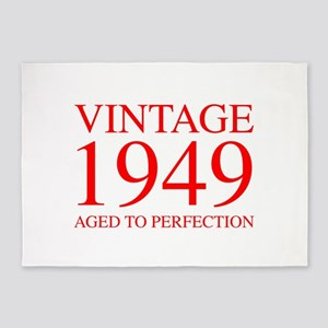 VINTAGE 1949 aged to perfection-red 300 5'x7'Area