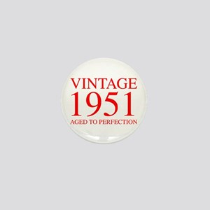 VINTAGE 1951 aged to perfection-red 300 Mini Butto