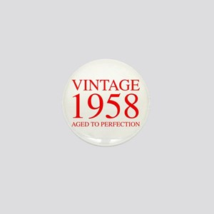 VINTAGE 1958 aged to perfection-red 300 Mini Butto