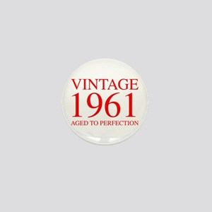 VINTAGE 1961 aged to perfection-red 300 Mini Butto