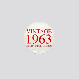 VINTAGE 1963 aged to perfection-red 300 Mini Butto