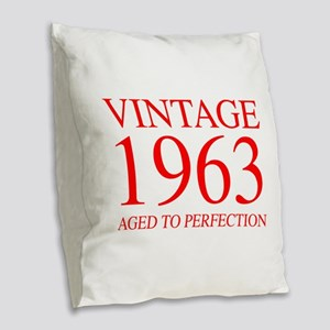 VINTAGE 1963 aged to perfection-red 300 Burlap Thr