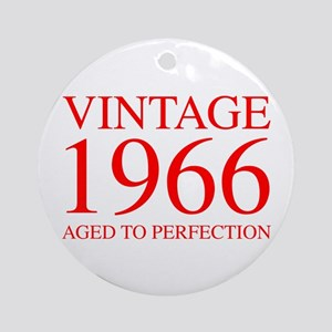 VINTAGE 1966 aged to perfection-red 300 Ornament (