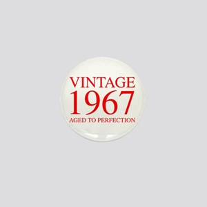 VINTAGE 1967 aged to perfection-red 300 Mini Butto