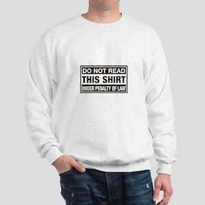 Do Not Read Shirt Under Penal Sweatshirt