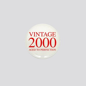 VINTAGE 2000 aged to perfection-red 300 Mini Butto