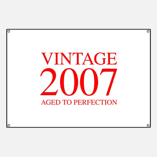 VINTAGE 2007 aged to perfection-red 300 Banner