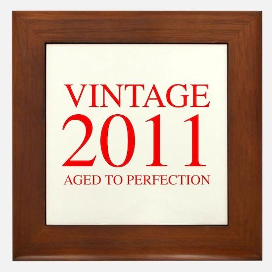 VINTAGE 2011 aged to perfection-red 300 Framed Til