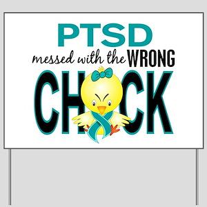PTSD MessedWithWrongChick1 Yard Sign