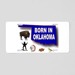 OKLAHOMA BORN Aluminum License Plate