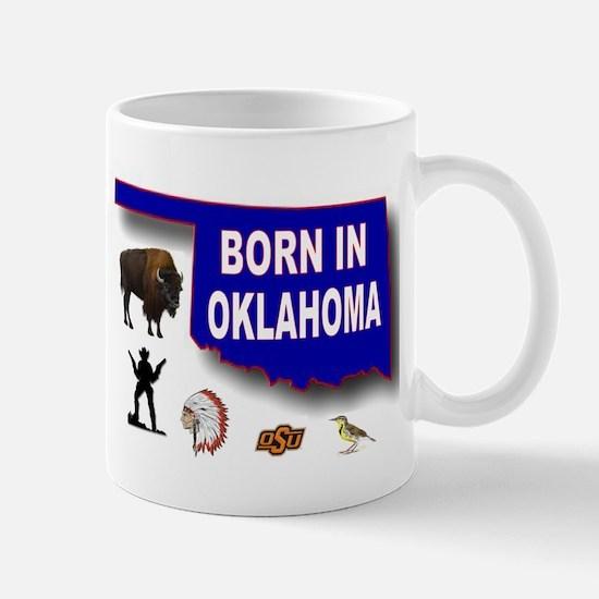 OKLAHOMA BORN Mugs