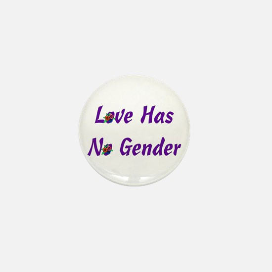 Love Has No Gender Mini Button