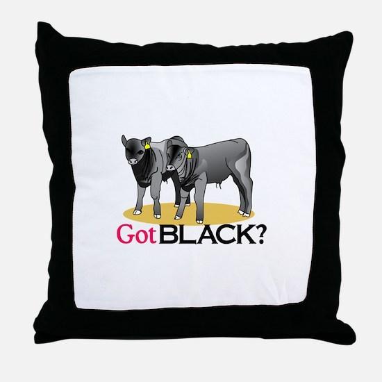 Got Black? Throw Pillow